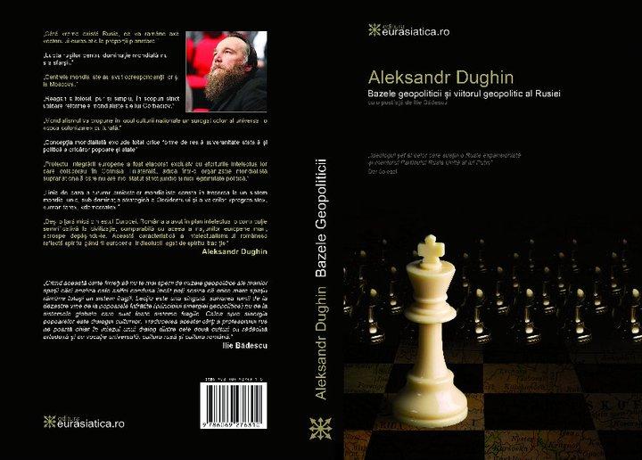 Aleksandr-Dughin-Alexandr-Dugin-Bazele-Geopoliticii-Romania-Rusia-Ziaristi-Online-ro